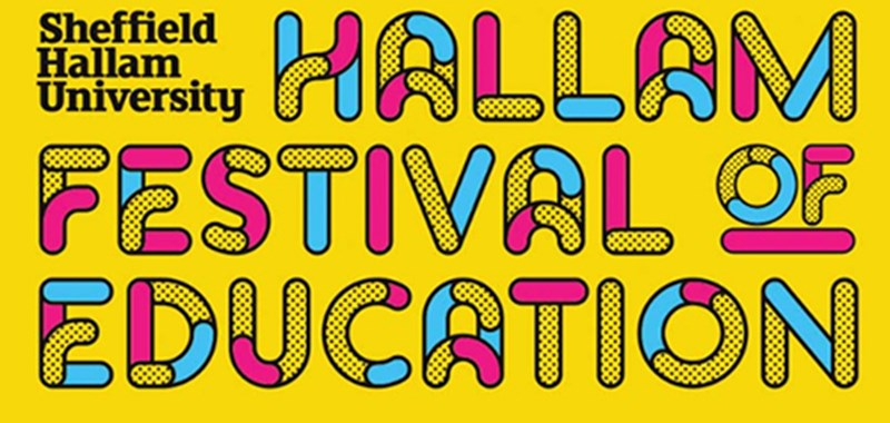 Box image for event titled: Hallam Festival of Education 2019