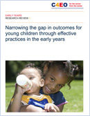 Narrowing the gap in outcomes for young children through effective practices in the early years