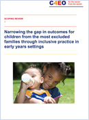 Narrowing the gap in outcomes for children from the most excluded families through inclusive practice in early years settings