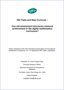 Old tests and new curricula: Can old assessment structures measure achievement in the digital mathematics curriculum?