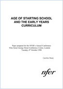 Age of starting school and the early years curriculum