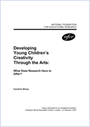 Developing young children's creativity through the arts: What does research have to offer?