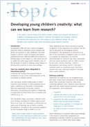 Developing young children's creativity: What can we learn from research