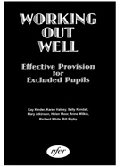 Working out well: Effective provision for excluded pupils