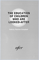 The education of children who are looked-after