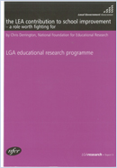 The LEA contribution to school improvement - a role worth fighting for