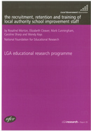 The recruitment, retention and training of local authority school improvement staff