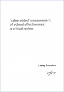 'value added' measurement of school effectiveness: A critical review