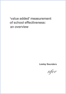 'value added' measurement of school effectiveness: An overview