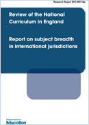 Review of the National Curriculum in England: Report on subject breadth in international jurisdictions