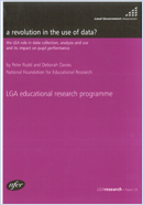 A revolution in the use of data? The LEA role in data collection, analysis and use and its impact on pupil performance