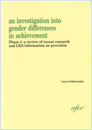 An investigation into gender differences in achievement: Phase 1: a review of recent research and LEA information on provision