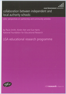 Collaboration between independent and local authority schools: LEAs' perspectives on partnership and community activities