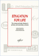 Education for life: The cross-curricular themes in primary and secondary schools