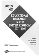 Focus on educational research in the United Kingdom 1997-1999