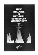 How reliable is National Curriculum assessment?