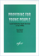 Providing for young people: Local authority youth services in the 1990s
