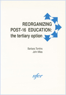 Reorganizing post-16 education: The tertiary option