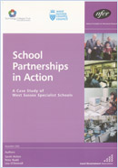 School partnerships in action: A case study of West Sussex specialist schools