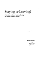 Staying or leaving? A literature review of factors affecting the take-up of post-16 options