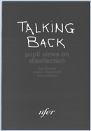 Talking back: Pupil views on disaffection