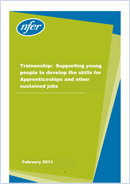 Traineeship: Supporting young people to develop the skills for Apprenticeships and other sustained jobs