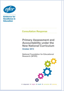 Primary Assessment and Accountability under the New National Curriculum