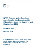 NFER Teacher Voice Omnibus - questions for the Department for Education: March to May 2014 and May to June 2014
