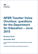 NFER Teacher Voice Omnibus: Questions for the Department of Education - June 2015