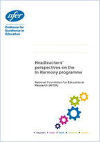 Headteachers' perspectives on In Harmony