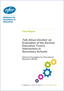 Talk about alcohol: An evaluation of the Alcohol Education Trust's intervention in secondary schools