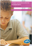 Autism and educational assessment: UK policy and practice