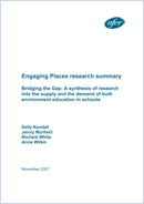 Bridging the gap: A synthesis of research into the supply and the demand of built environment education in schools (Engaging Places research summary)