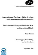 The arts, creativity and cultural education: An international perspective (International Review of Curriculum and Assessment Frameworks)