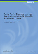 Taking post-16 citizenship forward: Learning from the post-16 citizenship development projects