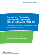 Embedding citizenship education in secondary schools in England (2002-08): Citizenship Education Longitudinal Study seventh annual report