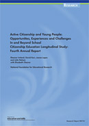 Active citizenship and young people: Opportunities, experiences and challenges in and beyond school citizenship education. Longitudinal Study: fourth annual report