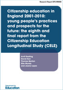 Citizenship education in England 2001-2010: young people's practices and prospects for the future: The eighth and final report from the Citizenship Education Longitudinal Study (CELS)