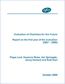 Evaluation of Chemistry for Our Future: Report on the first year of the evaluation (2007 - 2008)