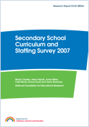 Secondary School Curriculum and Staffing Survey 2007: Research report