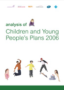 Analysis of Children and Young People's Plans 2006
