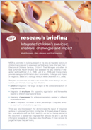 Integrated children's services: Enablers, challenges and impact. Research briefing