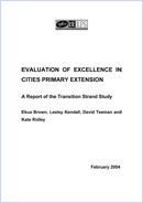 Evaluation of Excellence in Cities Primary Extension: A report of the transition strand study