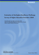 Evaluation of Aimhigher: Excellence Challenge. Survey of Higher Education providers 2004