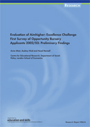 Evaluation of Aimhigher: Excellence Challenge. First survey of Opportunity Bursary applicants 2002/03: preliminary findings