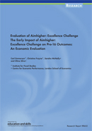 Evaluation of Aimhigher: Excellence Challenge. The early impact of Aimhigher: Excellence Challenge on pre-16 outcomes: an economic evaluation