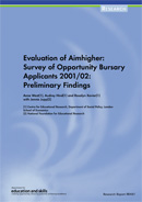 Evaluation of Aimhigher: survey of opportunity bursary applicants 2001/02: Preliminary findings