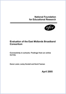 Evaluation of the East Midlands Broadband Consortium: Connectivity in schools. Findings from an online survey