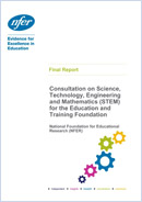 Consultation on Science, Technology, Engineering and Mathematics (STEM) for the Education and Training Foundation