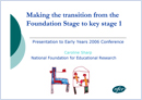 Making the transition from Foundation Stage to key stage 1